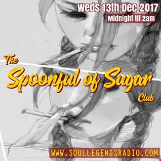 13/12/17 Edition of the Spoonful of Sugar Club - Alternative Chill & Groove from the far side...