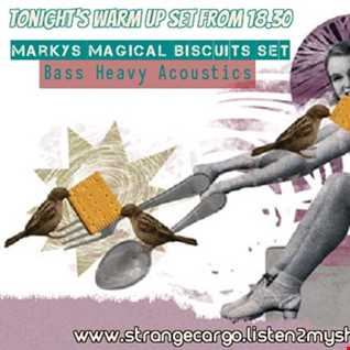 """Strange Cargo Present The warm up for the evenings main event & 3 hrs limbering up to old faves with """"Marky's Magical Biscuits Set"""" as aired 30.12.2016"""