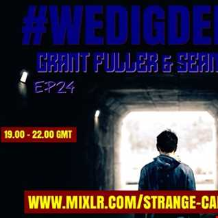 #WEDIGDEEPER S4 EP 24 With GRANT FULLER & SEAN MURPHY in The Light & Dark Sessions from 28.12.19 - 45 mins a piece B2B, rinse & repeat