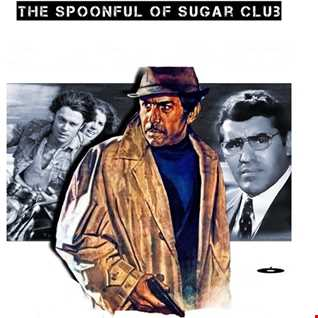Episode 6 - Part B  - The Spoonful of Sugar Club - 2hrs talk free eclectic chill out as aired on .08.12.2016