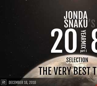 Jonda Snaku's 2018 Selection - Part 1 - The Very Best Tunes