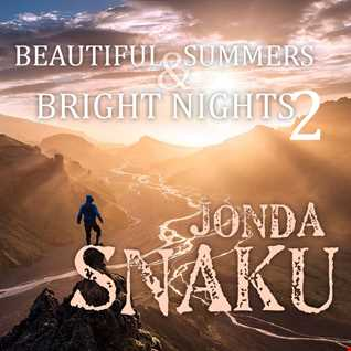 Jonda Snaku - Beautiful Summers & Bright Nights 2
