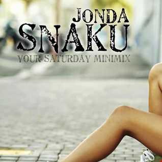 Jonda Snaku - Your Saturday MiniMix 10