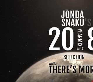 Jonda Snaku's 2018 Selection - Part 2 - Wait, There's More!