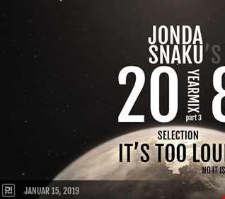 Jonda Snaku's 2018 Selection - Part 3 - It's Too Loud! (No It Isn't!)