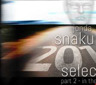 Jonda Snaku's 2016 Selection - Part 2 - In The End