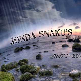 Jonda Snaku's 2014 Selection - Part 3 - Bonus Tracks