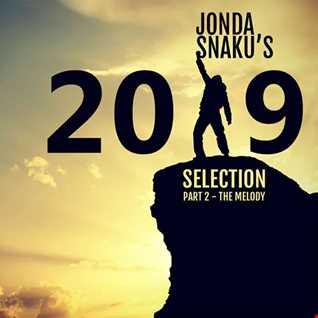 Jonda Snaku's 2019 Selection - Part 2 - The Melody