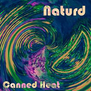 Naturd - Canned heat