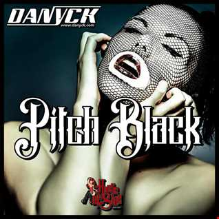 Danyck - Pitch Black