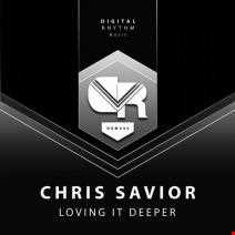 Chris Savior - Loving It Deeper (Original)