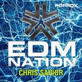 Chris Savior   EDM Nation Podcast March 2016
