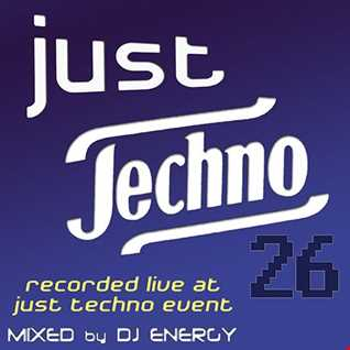 DJ Energy presents Just Techno 026 live at Just Techno Event [MAR2019]  SC