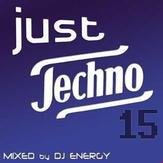 DJ Energy presents Just Techno 015 [AUG2016] SC