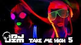 Take Me High 5