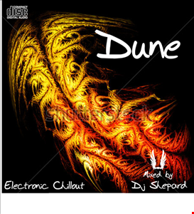 DUNE Electronic Chillout Psy mixed by Dj Shepard