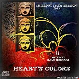 Chillout Ibiza Session 2013 HEART'S COLORS mixed by Dave Shepard
