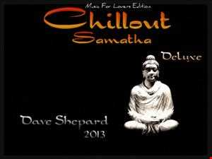 Chillout Mix-SAMATHA-Dave Shepard (Music For Lovers Edition)