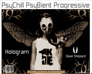 Hologram Electronic Chill Psy mixed by Dave Shepard