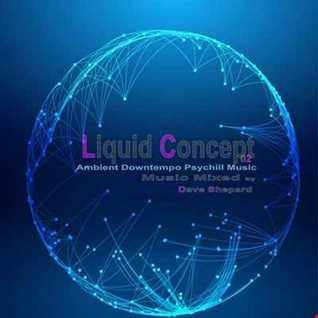 Liquid Concept Ep.02 - The Journey