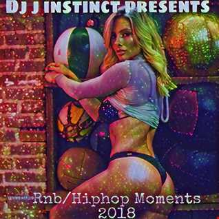 DJ J INSTINCT PRESENTS RNB\HIPHOP MOMENTS 2018 FEAT EMINEM, CHRIS BROWN, USHER, BUSTA RHYMES, CASSIE, ATMOSPHERE, YELLOW, YASMIN, BRANDY AND MANY MORE