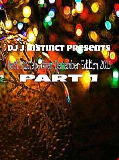 Dj J Instinct Presents ' CLUB INSTINCT ' Best Mixtape Ever December Edition Part 1 2015 featuring Chris Brown,Rita Ora, Sigma, Conor Maynard, Anth,Sinead Harnett,Tritonal, Wstrn, Grace, JB, Bright Lights, Ace Hood, Tinashe, Rick Ross, Nathan Dykes, FormatB, Lethal Bizzle, Wretch 32, Missy Elliot, Pharrell Williams, Lisa Left Eye Lopes, Free, TLC, Kyle Tree, 3Lau, Geko, Chip, Ty Dolla and so many more