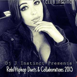 Dj J Instinct Presents ' CLUB INSTINCT ' Best RnB/Hiphop Duets and Collabrations 2015 Featuring Rick Ross, Drake, Eminem, Tyrese, Wiz Khalifa, Krept & Konan, Jeremih, 50 Cent, Chris Brown, Tyga, Wale, Lil Wayne, Red Cafe, Rles, The Game, Problem, August Aslina, Tinashe, A$AP Rocky and many more