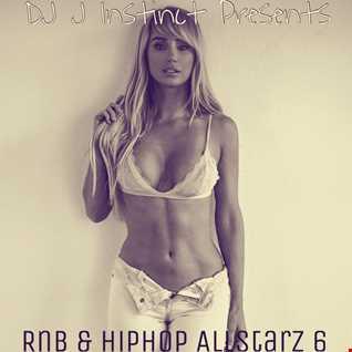 Dj J Instinct Presents ' CLUB INSTINCT ' RnB & Hiphop Allstarz Part 6 Featuring Tinashe, ASAP Rocky, Tinie Tempah, KDA, Sjee, Chris Brown, August Alsina, Trey Songz, Professor Green, Tone Tone, Fetty Wap. Dj Khaled, Ace Hood, Ty Dolla, Missy Elliot, Pharrell Williams, Sinead Harnett, Remy Boyz, Usher, Wale, Juicy J, Mr Probz, J.Cole, Pia Mia, Tyga, Tank, T.I, Kris Stephens, , Wstrn, Ella Eyre and many more