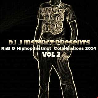 Dj J Instinct Presents ' Club Instinct ' The Very Best Of Rnb & Hiphop Collabaration's Vol 2   2014