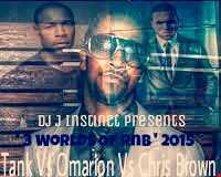 Dj J Instinct Presents ' CLUB INSTINCT ' RnB Legends - ' 3 Worlds Of Rnb ' Tank Vs Omarion Vs Chris Brown