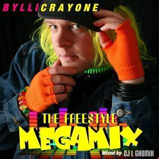 Bylli Crayone - The Freestyle Megamix