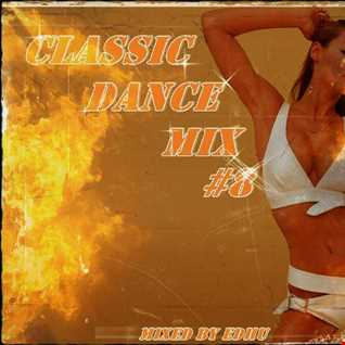 Classic Dance Mix #8