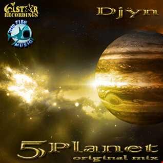 Djyn   5 Planet (Original Mix)