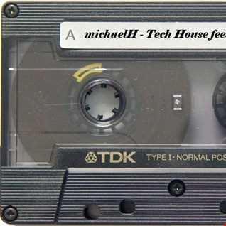 Tech House feeling