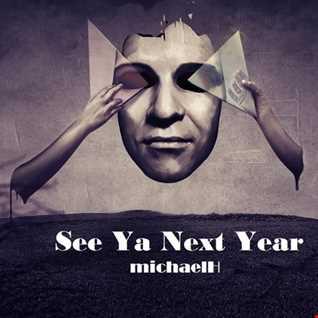 See Ya Next Year