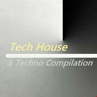 Tech House & Techno Compilation