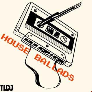 House ballads
