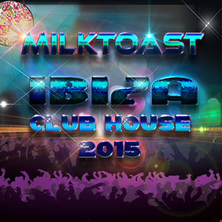 IBIZA CLUB HOUSE 2015