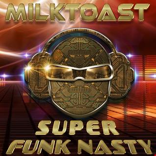 SUPER FUNK NASTY