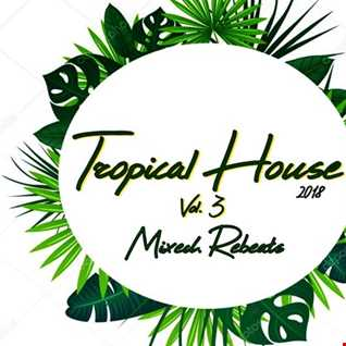 Tropical House Vol.3 2018