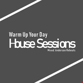 Warm Up Your Day (Set Mix july 2018)