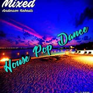 House Pop Dance (Mixed 2019)