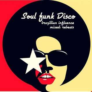 Rebeats   Set Soul   Funk  Disco   Brazillian influence