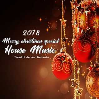 Merry Christmas Special House Music 2018