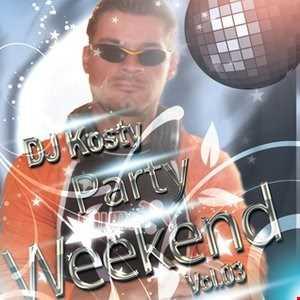 DJ Kosty   Party Weekend Vol. 03