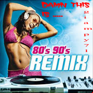 Damn !!! ... this is 80 -  90 Remix !!!
