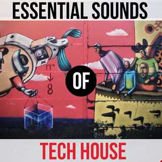 ESSENTIAL SOUNDS OF TECH HOUSE