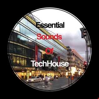 Essential Sounds of TechHouse