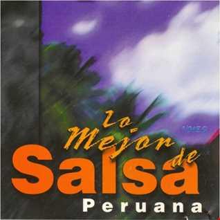 """DJ Mateo presents: """"Exitos de la Salsa de Peru"""" #1"""