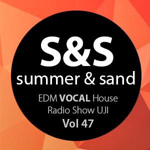 Summer&Sand - RadioShow 27 - Vol47